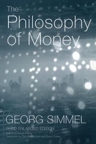 The Philosophy of Money (Paperback)
