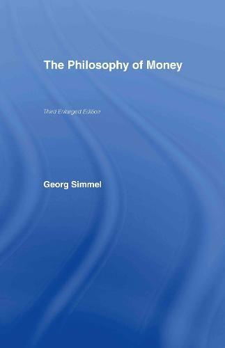 The Philosophy of Money (Hardback)