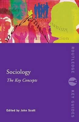 Sociology: The Key Concepts - Routledge Key Guides (Paperback)