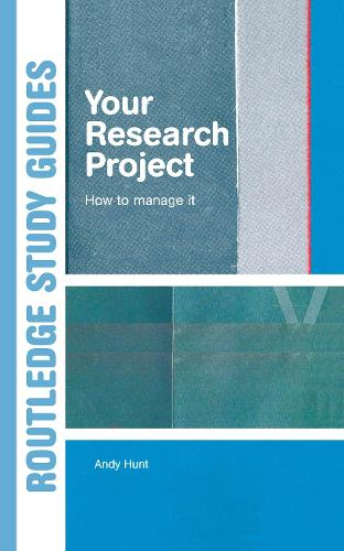 Your Research Project: How to Manage it (Hardback)