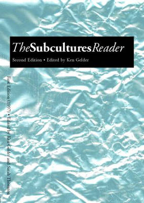The Subcultures Reader: Second Edition (Paperback)
