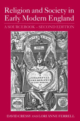 Religion and Society in Early Modern England: A Sourcebook (Paperback)