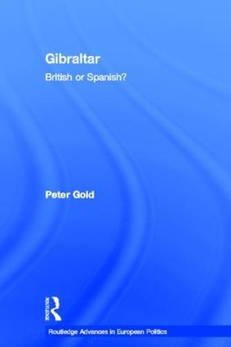 Gibraltar: British or Spanish? (Hardback)