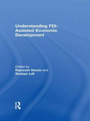 Understanding FDI-Assisted Economic Development (Hardback)