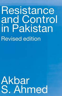 Resistance and Control in Pakistan (Paperback)