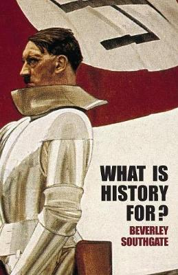 What is History For? (Paperback)