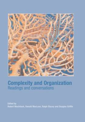 Complexity and Organization: Readings and Conversations (Hardback)