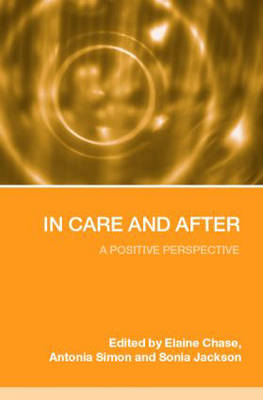 In Care and After: A Positive Perspective (Paperback)
