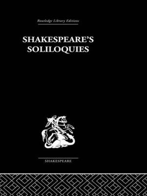 Shakespeare's Soliloquies (Hardback)