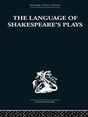 The Language of Shakespeare's Plays (Hardback)