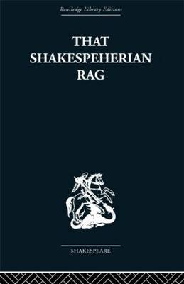 That Shakespeherian Rag: Essays on a critical process (Hardback)