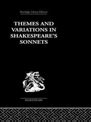 Themes and Variations in Shakespeare's Sonnets (Hardback)