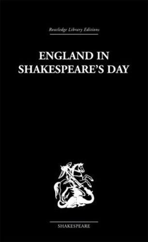 England in Shakespeare's Day (Hardback)