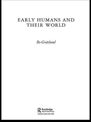 Early Humans and Their World (Hardback)