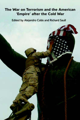 The War on Terrorism and the American 'Empire' after the Cold War (Paperback)