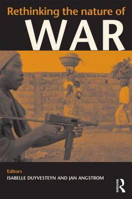 Rethinking the Nature of War - Contemporary Security Studies (Paperback)