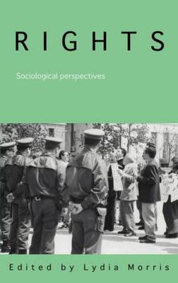 Rights: Sociological Perspectives (Hardback)