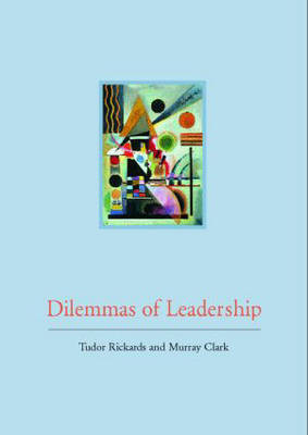 Dilemmas of Leadership (Paperback)