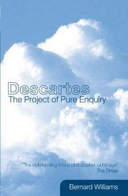 Descartes: The Project of Pure Enquiry (Paperback)