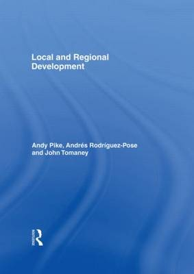 Local and Regional Development (Hardback)