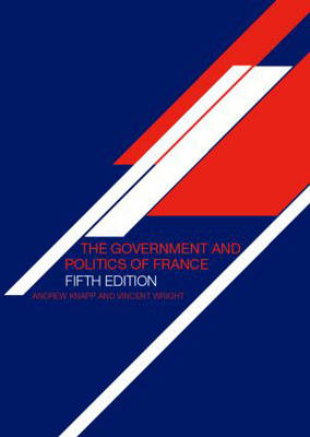 The Government and Politics of France (Paperback)