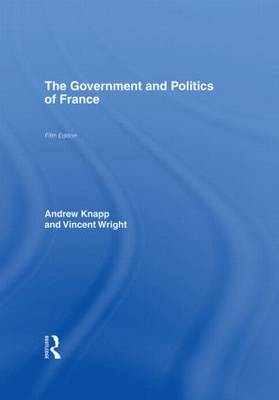 The Government and Politics of France (Hardback)