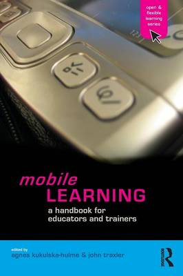 Mobile Learning: A Handbook for Educators and Trainers (Paperback)