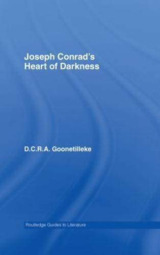 Joseph Conrad's Heart of Darkness: A Routledge Study Guide - Routledge Guides to Literature (Hardback)