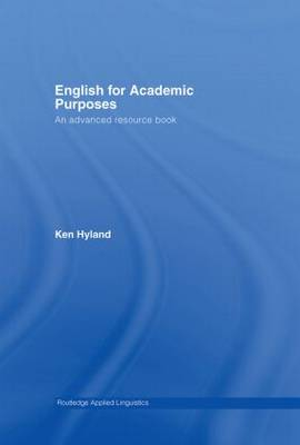 English for Academic Purposes: An Advanced Resource Book - Routledge Applied Linguistics (Hardback)