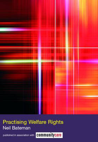 Practising Welfare Rights - The Social Work Skills Series (Paperback)