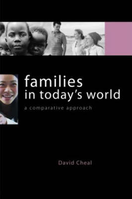 Families in Today's World: A Comparative Approach (Paperback)