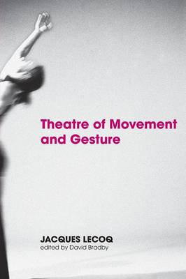 Theatre of Movement and Gesture (Paperback)