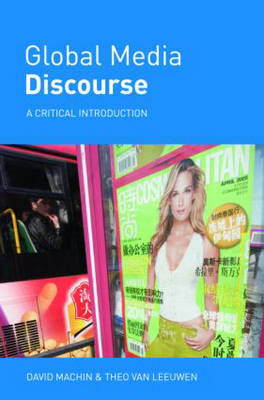Global Media Discourse: A Critical Introduction (Paperback)