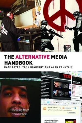 The Alternative Media Handbook - Media Practice (Paperback)