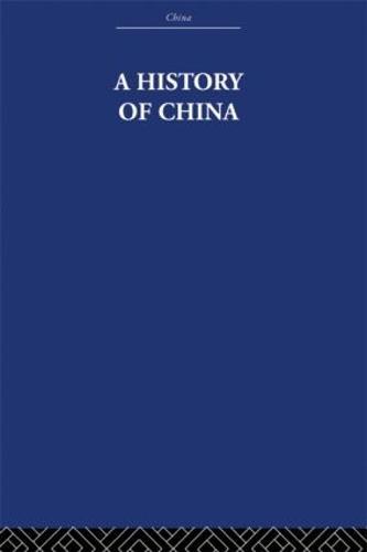 A History of China (Hardback)
