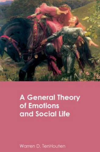 A General Theory of Emotions and Social Life (Hardback)