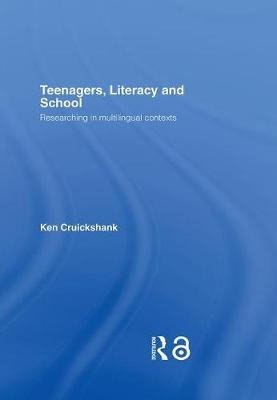 Teenagers, Literacy and School: Researching in Multilingual Contexts (Hardback)
