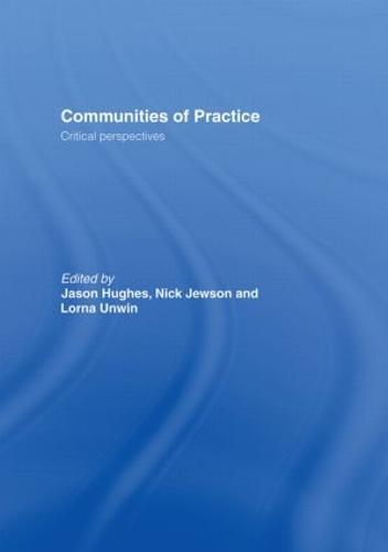 Communities of Practice: Critical Perspectives (Hardback)