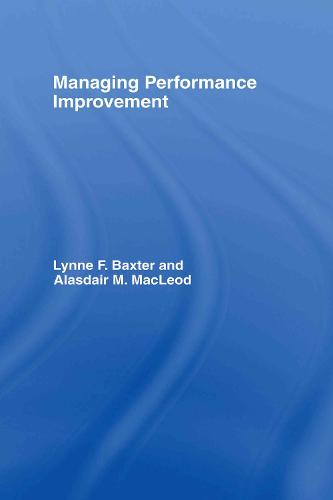Managing Performance Improvement (Hardback)