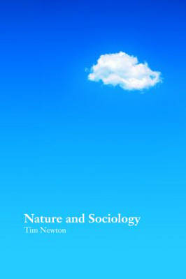 Nature and Sociology (Paperback)