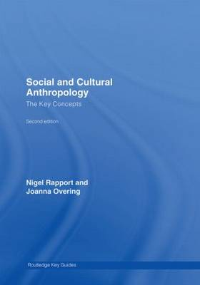Social and Cultural Anthropology: The Key Concepts - Routledge Key Guides (Hardback)