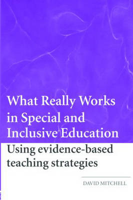 What Really Works in Special and Inclusive Education: Using Evidence-based Teaching Strategies (Paperback)