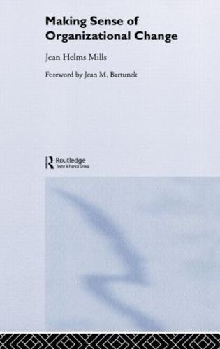 Making Sense of Organizational Change (Hardback)