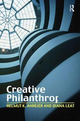 Creative Philanthropy: Toward a New Philanthropy for the Twenty-First Century (Paperback)