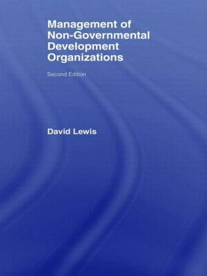 The Management of Non-Governmental Development Organizations (Paperback)