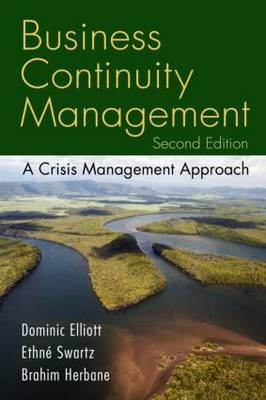 Business Continuity Management: A Crisis Management Approach (Paperback)