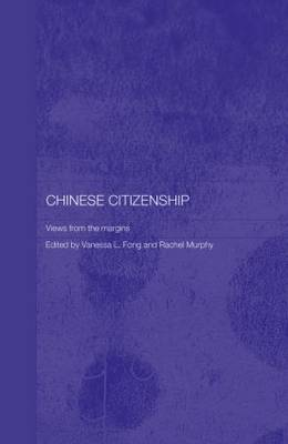 Chinese Citizenship: Views from the Margins (Hardback)
