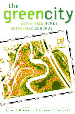 The Green City: Sustainable Homes, Sustainable Suburbs (Paperback)