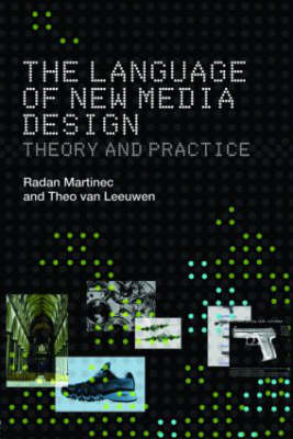 The Language of New Media Design: Theory and Practice (Paperback)