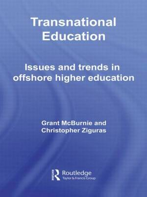 Transnational Education: Issues and Trends in Offshore Higher Education (Hardback)